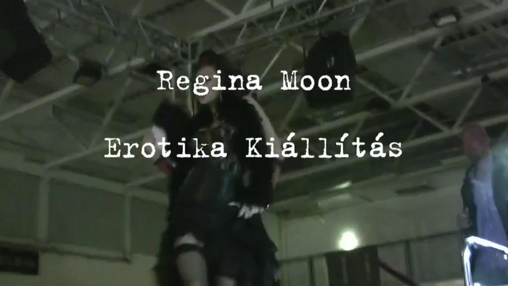 Erotika Kiallitas 2009 - Regina Moon - Live Show