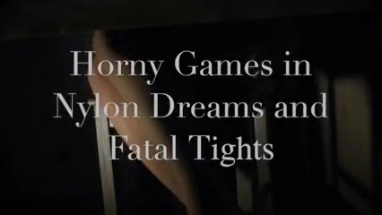 Horny Games in Fatal and Nylon Dreams 2 free trangender movies fucking men